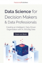 Daan van Beek , Data Science for Decision Makers & Data Professionals