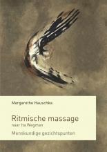 Margarethe Hauschka , Ritmische massage naar Ita Wegman