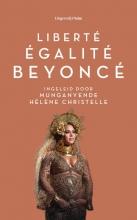 Munganyende Hélène Christelle , Liberté, égalité, Beyoncé