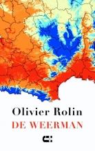 Olivier  Rolin De weerman