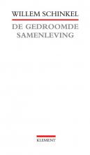 W. Schinkel , De gedroomde samenleving