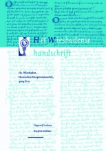 Het Wiesbadense handschrift. Handschrift Wiesbaden, Hessisches Hauptstaatsarchiv, 3004 B 10