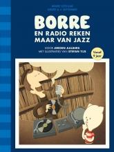 Jeroen  Aalbers Borre en Radio Reken Maar Van Jazz