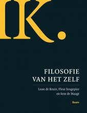 Leon de Bruin, Fleur  Jongepier, Sem de Maagt IK - Filosofie van het zelf