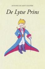 Antoine de Saint-Exupery , De lytse prins