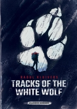 Raoul Kluivers , Tracks of the White Wolf