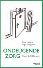 Roger Burggraeve Linus Vanlaere, Ondeugende zorg