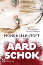 Mons Kallentoft , Aardschok
