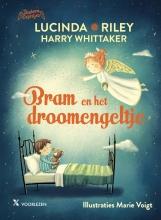 Harry Whittaker Lucinda Riley, Bram en het droomengeltje