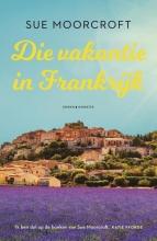 Sue Moorcroft , Die vakantie in Frankrijk
