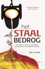 Jack J.  Amstel Het staal bedrog