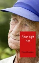 Roland Smulders , Raar blijft het