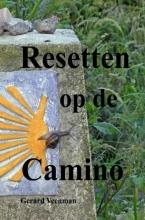 Gerard Veenman , Resetten op de Camino