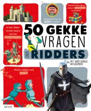 Jean-Michel Billioud 50 gekke vragen over ridders