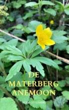 Ruud Offermans , De Materberg anemoon
