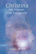 Bernadette von Dreien , Het visioen over het goede