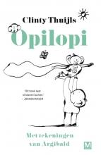 Clinty Thuijls , Opilopi