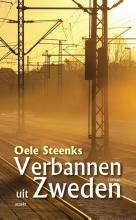 Oele  Steenks Verbannen uit Zweden