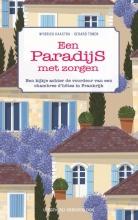 Wybrich Kaastra Gerard Tonen, Een paradijs met zorgen