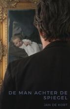 Jan de Kort De man achter de spiegel