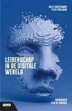 Ralf  Knegtmans, Ylva  Poelman Leiderschap in de digitale wereld