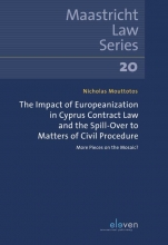 Nicholas Mouttotos , The Impact of Europeanization in Cyprus Contract Law and the Spill-Over to Matters of Civil Procedure