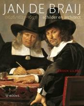 Jeroen Giltaij , Jan de Braij (1626/1627-1697)