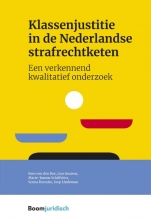 Joep Lindeman Kees van den Bos  Lisa Ansems  Marie-Jeanne Schiffelers  Senna Kerssies, Klassenjustitie in de Nederlandse strafrechtketen