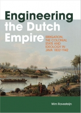 Wim Ravesteijn , Engineering the Dutch Empire