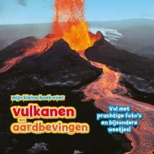 Claudia Martin , Mijn kleine boek over vulkanen en aardbevingen