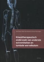 Simon Brumagne Filip Staes  Dieter Van Assche, Kinesitherapeutisch onderzoek van onderste extremiteiten en lumbale wervelkolom
