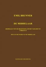 E.P. Meijering , Emil Brunner De Middelaar 3