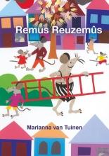 Marianna van Tuinen , Remus Reuzemûs