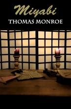 Thomas Monroe , Miyabi