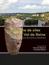 , La hache de silex dans le Val de Seine