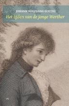 Johann Wolfgang Goethe , Het lijden van de jonge Werther