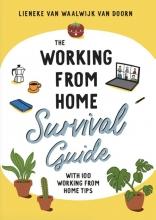 Lieneke van Waalwijk van Doorn , The working from home survival guide