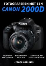 Jeroen Horlings , Fotograferen met een Canon 2000D