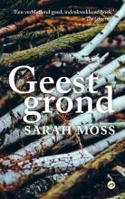 Sarah  Moss Geestgrond