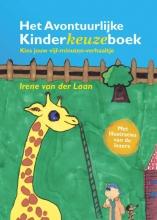 Irene van der Laan , Het Avontuurlijke Kinderkeuzeboek