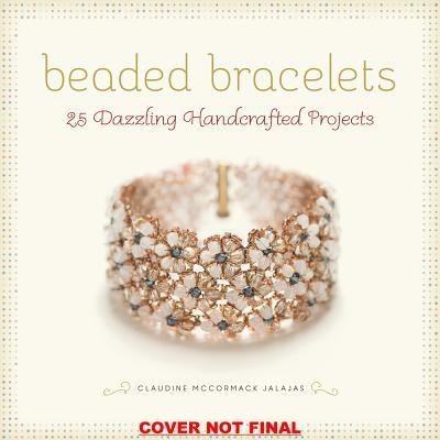 Claudine McCormack Jalajas,Beaded Bracelets