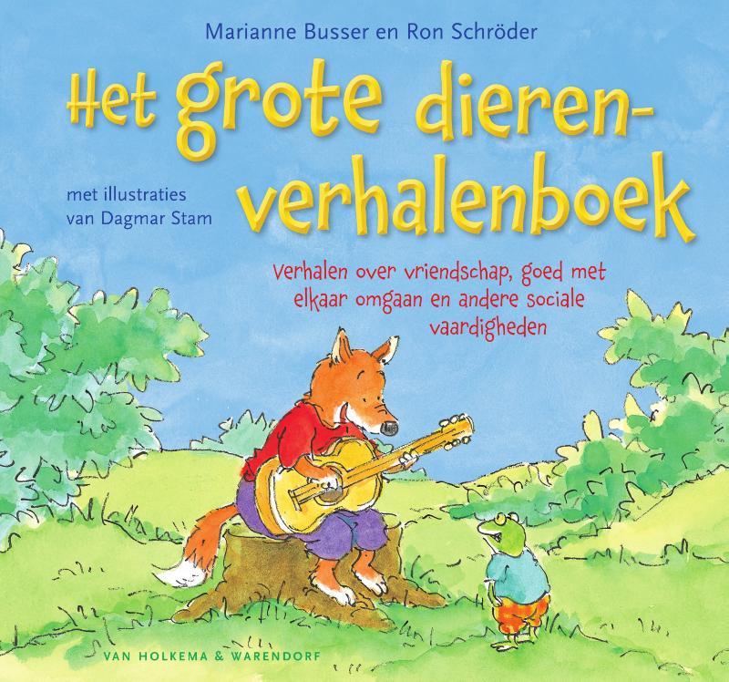 Marianne Busser, Ron Schröder,Het grote dierenverhalenboek