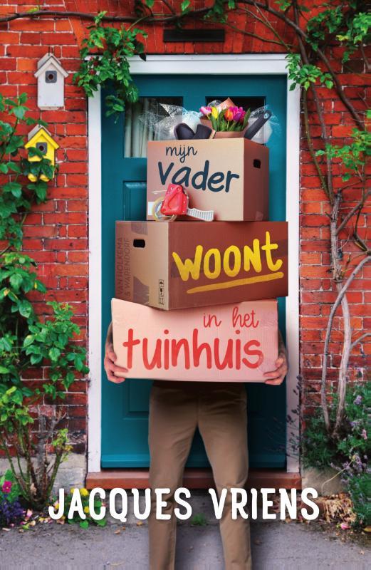 Jacques Vriens,Mijn vader woont in het tuinhuis
