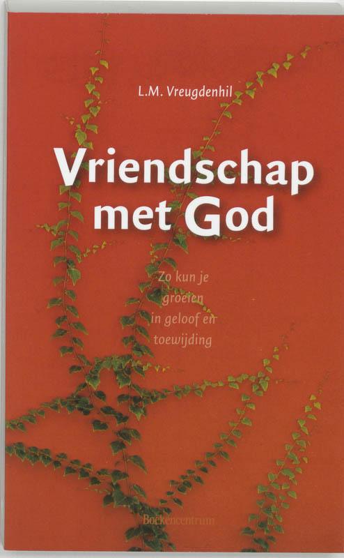 L.M. Vreugdenhil,Vriendschap met God