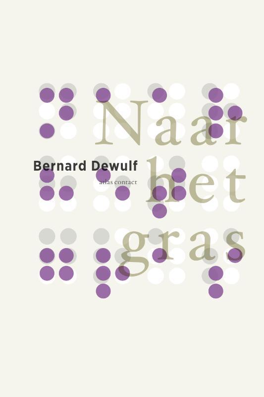 Bernard Dewulf,Naar het gras