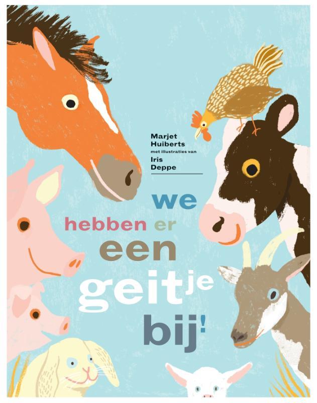 Marjet Huiberts,We hebben er een geitje bij!