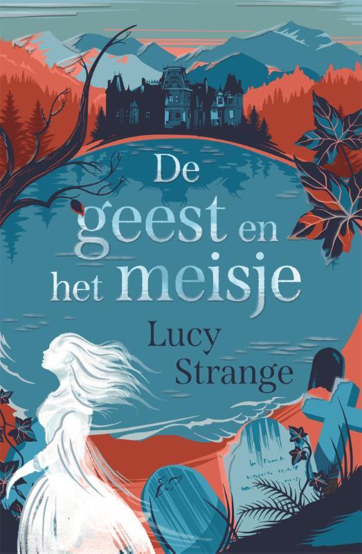 Lucy Strange,De geest en het meisje