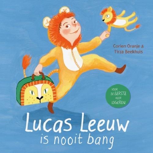 Corien Oranje,Lucas Leeuw is nooit bang