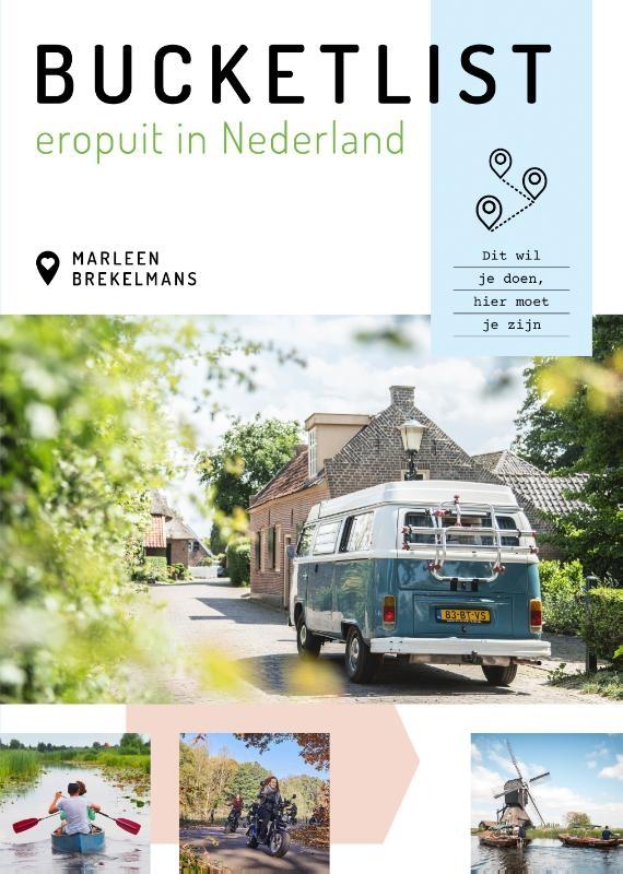 Marleen Brekelmans,Bucketlist eropuit in Nederland
