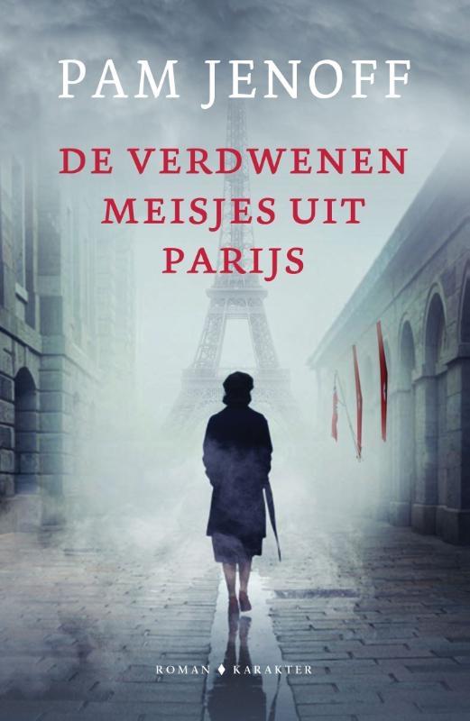 Pam Jenoff,De verdwenen meisjes uit Parijs